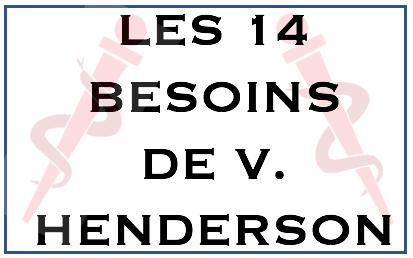 Les 14 Besoins De Virginia Henderson Entraide Esi Ide